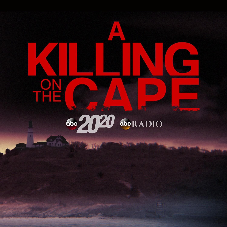 A Killing On the Cape | Listen via Stitcher for Podcasts
